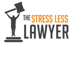 The Stress Less Lawyer